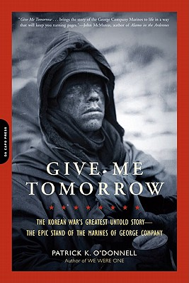 Give Me Tomorrow By O'Donnell, Patrick K.